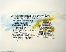 "Karen Weihs ""A Southerner"" calligraphy embellished by pen and watercolors  8X10"