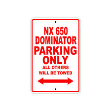 HONDA NX 650 DOMINATOR Parking Only Towed Motorcycle Bike Chopper Aluminum Sign