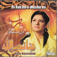 HINA NASRULLAH - YA RAB DIL - E - MUSLIM KO - NEW NAAT CD - FREE UK POST