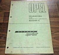 Opel REKORD C SPRINT 1968 Motor Fahrwerk Technik Ergänzung WERKSTATT HANDBUCH
