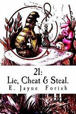 21 : Based on a True Story by E. Forish and Steven Nelson (2015, Paperback)