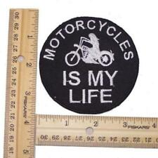 """MOTORCYCLE IS MY LIFE PATCH FOR BIKER LEATHER VEST JACKET OR SHIRT 4"""" SIZE"""