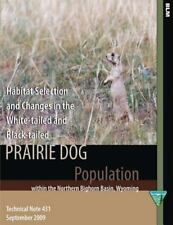 Habitat Selection and Changes in the White-Tailed and Black-tailed Prairie Do...