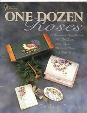 One Dozen Roses Tole Decorative Painting Book by Lynne Deptula