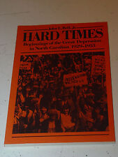 Hard Times Beginnings Great Depression In North Carolina History John Bell