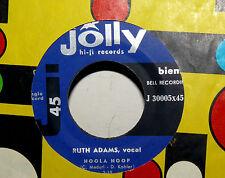 "Hoola hoop Ruth Adams (Vocal) 7"" Italy 1958 Who is Sorry Now Dottie Evans"
