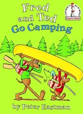Fred and Ted Go Camping (Beginner Books(R)) by Peter Eastman