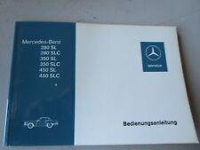 Mercedes R107 280SL 280SLC 350SL 350SLC 450SL 450SLC Betriebsanleitung NEU orig.