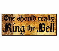POSH Funny RING THE BELL vintage old Sign Plaque front House door wall outdoor