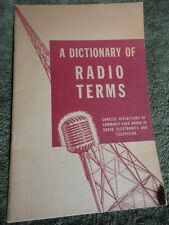 Dictionary of Radio Terms, Electronics, Television Manual 1943