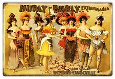 Aged Looking Hurly Burly Extravaganza Nostalgic Sign 12X18