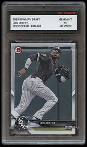 LUIS ROBERT 2018 BOWMAN DRAFT Topps 1ST GRADED 10 ROOKIE CARD CHICAGO WHITE SOX