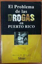 El Problema de las Drogas en Puerto Rico de Hector M. Rosario 2006
