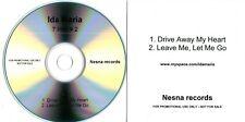 IDA MARIA - 7 Inch #2 - Drive Away My Heart / Leave Me - (2 Track CD Promo)