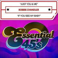Just You & Me / If You See My Baby (Digital 45) - Bobbie Chandl (2016, CD NIEUW)