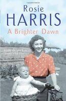ROSIE HARRIS ___ A BRIGHTER DAWN __ BRAND NEW __ FREEPOST UK