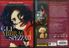 GLI ABBRACCI SPEZZATI - DVD (USATO EX RENTAL) - PEDRO ALMODOVAR