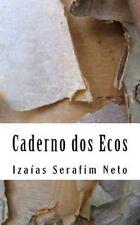 Caderno Dos Ecos by Izaias de Lima (2015, Paperback)