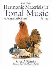 Greg Steinke HARMONIC MATERIALS IN TONAL MUSIC A Programmed Course, Part II 10th