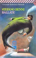Ballate - Stefano Benni - Libro Nuovo in Offerta!