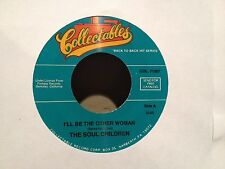 "The Soul Children - I'll Be the Other Woman / I'll Understand 7"" vinyl EX/NM"