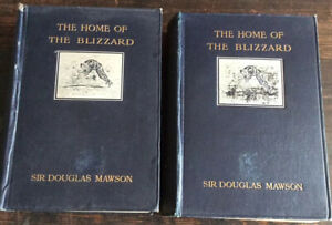 THE HOME OF THE BLIZZARD.  (Australasian Antarctic Exp. 1911-1914). 1st Edition.