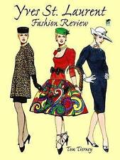 NEW Yves St. Laurent Fashion Review (Dover Paper Dolls) by Tom Tierney