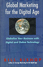 USED (VG) Global Marketing for the Digital Age: Globalize Your Business With Dig