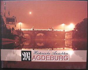 Historische Ansichten MAGDEBURG 2. Band - Historische Bilddokumente v. 1945-1989