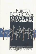 Puritan Boston and Quaker Philadelphia by E. Digby Baltzell (1996, Paperback)