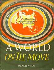 A world on the move, prepared by J. Romein and W.F. Wertheim., Good Condition Bo