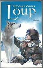 Loup.Nicolas VANIER.France Loisirs Broché V003