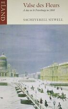 Valse Des Fleurs: A Day in St Petersburg in 1868, Sacheverell Sitwell, Excellent