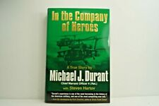 In the Company of Heroes by Michael Durant, Steven Hartov 2003 1st Ed, HC SIGNED