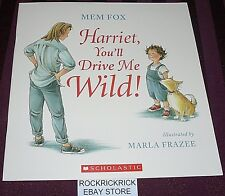 HARRIET, YOU'LL DRIVE ME WILD! -MEM FOX- (2015) -LARGE BOOK- -BRAND NEW-