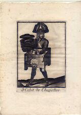 Cappellaio-Cappelli-habit de Chapellier-rame chiave n. de l 'armessin 1700