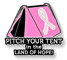 Breast Cancer Awareness Pin Pink Ribbon Pitch Tent Land of Hope Camping Camper