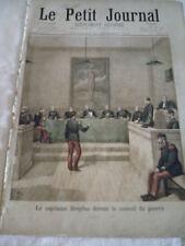 L'AFFAIRE DREYFUS, les  procès - LE PETIT JOURNAL 1894 et 1899