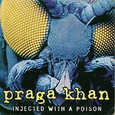 Praga Khan CD Single Injected With A Poison - France (EX/EX+)