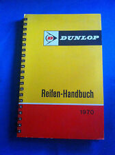 Dunlop Reifen-Handbuch Ausgabe 1970