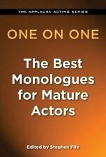 USED (LN) One on One - The Best Monologues for Mature Actors (Applause Acting)
