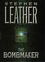 The Bombmaker By Stephen LEATHER. 9780340689554