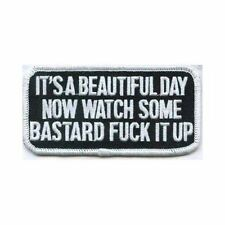 BEAUTIFUL DAY WATCH SOME B*STARD F*CK IT UP Motorcycle MC Biker Patch PAT-0214