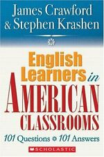 English Language Learners in American Classrooms:
