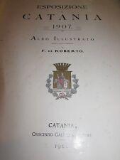 Esposizione di Catania 1907 albo illustrato Federico De Roberto 1908