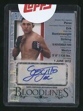 2013 Topps ERIK PEREZ Bloodlines autograph /50 UFC