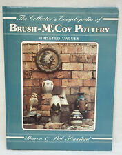 The Collector's Encyclopedia of Brush McCoy Pottery 1996 Values by Bob Huxford