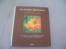 AUDE ZIESENISS DE THUIN LES JARDINS EPHEMERES DE L ART DU JARDIN MINERVA 1999