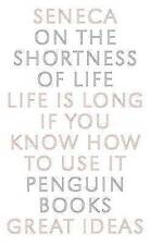 On the Shortness of Life: Life Is Long if You Know How to Use It (Penguin Great