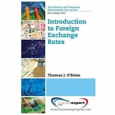 Introduction to Foreign Exchange Rates by Thomas J. O'Brien (2013, Hardcover)